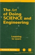 Richard W. Hamming - Art of Doing Science and Engineering: Learning to Learn