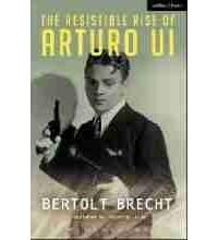 Бертольт Брехт - Карьера гангстера Артуро Уи, которой могло и не быть