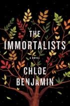 Chloe Benjamin - The Immortalists