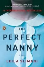 Leïla Slimani - The Perfect Nanny
