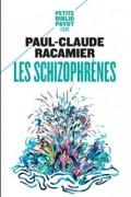 Paul-Claude Racamier - Les Schizophrènes