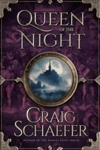 Craig Schaefer - Queen of the Night