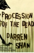 Darren Shan - Procession of the Dead
