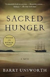Barry Unsworth - Sacred Hunger