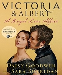 - Victoria & Albert: A Royal Love Affair