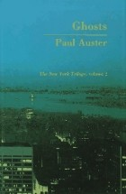 Paul Auster - Ghosts