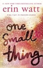 Erin Watt - One Small Thing