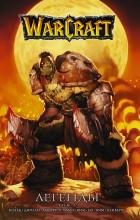 Ричард Кнаак - Warcraft: Легенды. Том 1