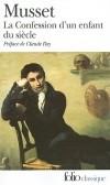 Alfred de Musset - La Confession d'un enfant du siècle