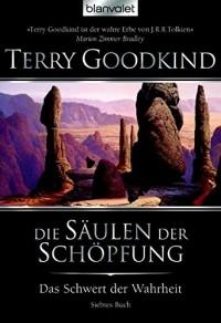 Terry Goodkind - Die Säulen der Schöpfung