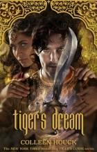 Colleen Houck - Tiger's Dream