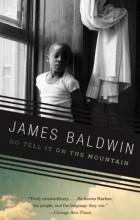 James Baldwin - Go Tell It on the Mountain