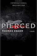 Томас Энгер - Pierced