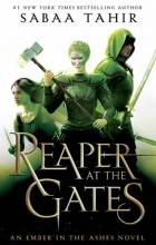Sabaa Tahir - A reaper at the gates