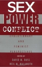 David M. Buss,‎ Neil M. Malamuth - Sex, Power, Conflict: Evolutionary and Feminist Perspectives
