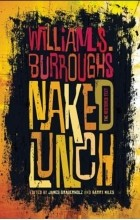 William S. Burroughs - Naked Lunch