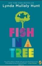 Lynda Mullaly Hunt - Fish in a Tree