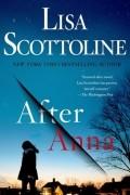 Lisa Scottoline - After Anna