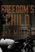 Jax Miller - Freedom's Child