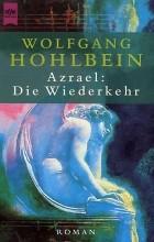 Wolfgang Hohlbein - Azrael: Die Wiederkehr