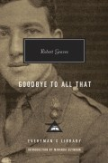 Robert Graves - Goodbye to All That