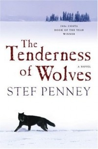 Stef Penney - The Tenderness of Wolves