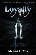 Megan DeVos - Loyalty