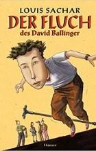 Louis Sachar - Der Fluch des David Ballinger