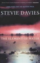 Stevie Davies - The Element Of Water