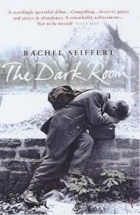Rachel Seiffert - The Dark Room