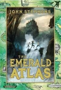 John Stephens - The Emerald Atlas