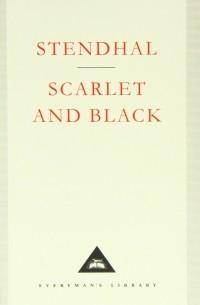 Stendhal - Scarlet and Black