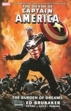 "Ed Brubaker - Captain America (2005) - TPB vol. 07 ""The Death Of Captain America, Vol. 2: The Burden Of Dreams"""