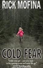 Рик Мофина - Cold Fear