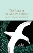 Samuel Taylor Coleridge - The Rime of the Ancient Mariner