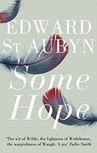Эдвард Сент-Обин - Some Hope