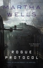 Martha Wells - Rogue Protocol