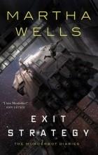 Martha Wells - Exit Strategy
