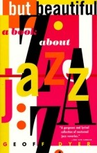 Geoff Dyer - But Beautiful: A Book About Jazz