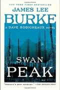 Джеймс Ли Берк - Swan Peak