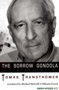Tomas Tranströmer - The Sorrow Gondola