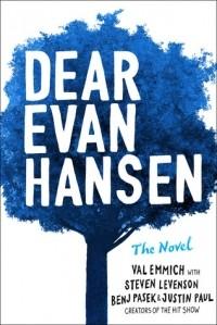 - Dear Evan Hansen: The Novel