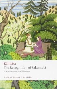Kālidāsa - The Recognition of Sakuntala