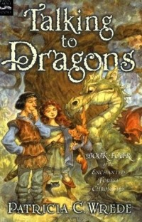 Patricia C. Wrede - Talking to Dragons