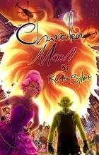 RoAnna Sylver - Chameleon Moon