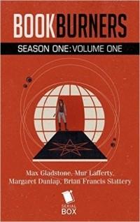 - Bookburners: Season One Volume One