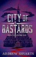 Andrew Shvarts - City of Bastards