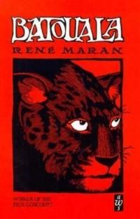 Rene Maran - Batouala