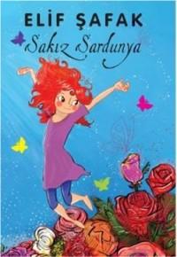 Elif Şafak - Sakız Sardunya