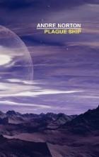 Andre Norton - Plague Ship